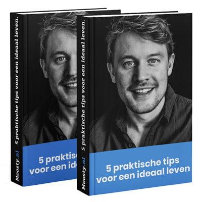 Ebook - 5 praktische tips voor een ideaal leven