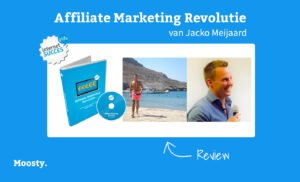 Affiliate Marketing Revolutie - Review - Jacko Meijaard