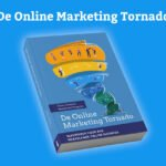 De Online Marketing Tornado van Tonny & Martijn (Boek review)