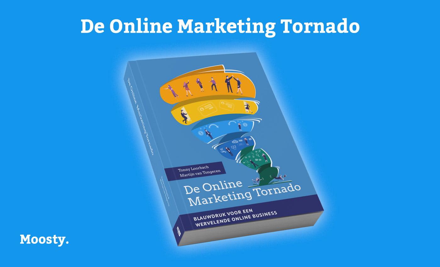 Boek: De Online Marketing Tornado - Tonny Loorbach & Martijn van Tongeren