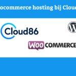 Woocommerce Hosting bij Cloud86