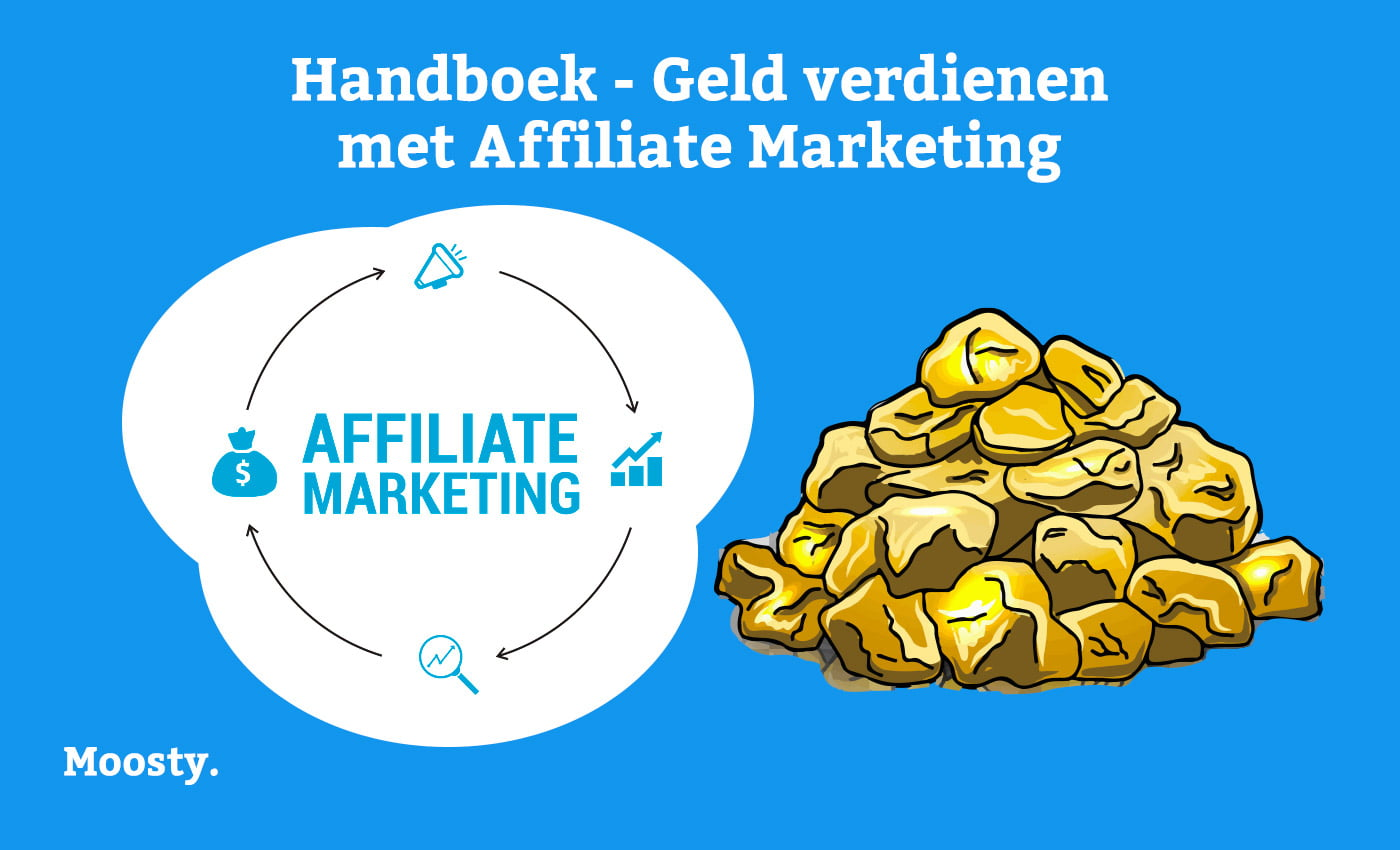 Geld verdienen met affiliate marketing