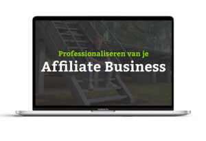Professionaliseren affiliate business